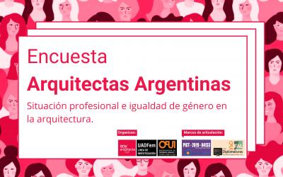 Participá del lanzamiento Encuesta Arquitectas Argentinas